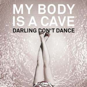 My body is a cave single cover